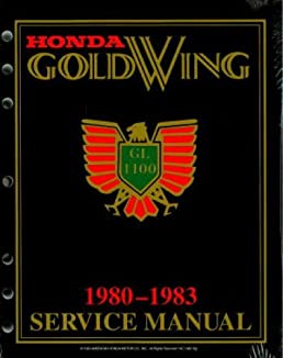 1980 1983 honda gl1100 gold wing factory service manual american rh amazon com 1983 honda goldwing owners manual 1983 honda goldwing aspencade service manual