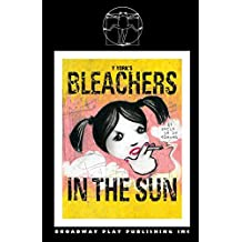 Bleachers In The Sun