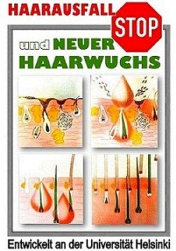 Haarausfall STOP und neuer Haarwuchs (German Edition)