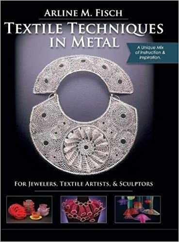 textile techniques in metal book