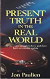 Present Truth in the Real World 9780816311279