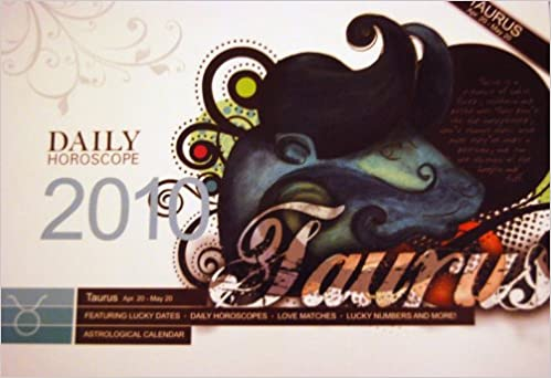 Taurus 2010 Daily Horoscope Calendar: International Astrological