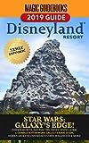 Magic Guidebooks Disneyland Resort 2019 Guide: Insider Secrets, FastPass Tips, Dining Guide, Hidden Mickeys, Star Wars Galaxy s Edge, Universal Studios Hollywood & More