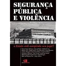 Segurança Pública e Violência