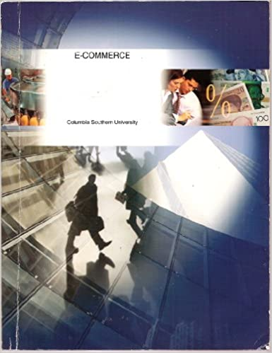 Download pdf textbook Business Administration: E-Commerce (Columbia Southern University) PDF