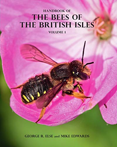 Handbook of the Bees of the British Isles (2-Volume Set) George Else