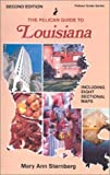 img - for Pelican Guide to Louisiana (Pelican guides) by Mary Ann Sternberg (2008-03-13) book / textbook / text book