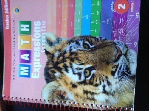 Math Expressions: Teacher Edition, Volume 1 Grade 2 2013
