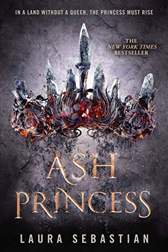 Book cover: Ash Princess by Laura Sebastian