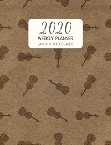 2020 Weekly Planner January to December: Dated Diary With To Do Notes & Inspirational Quotes - Viola (Vintage Music Calendar Planners)