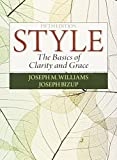 Style: The Basics of Clarity and Grace reflectsthe wisdom and clear authorial voice of Williams' best-selling book, Style: Lessons in Clarity and Grace, while streamlining every chapter to create a very brief, yet powerfully direct guide t...
