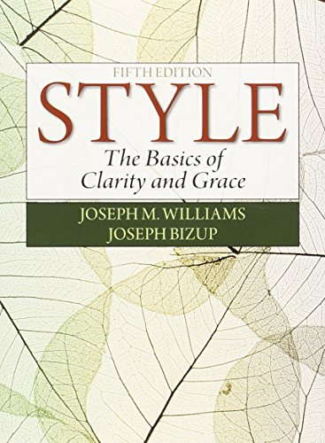 Style: The Basics of Clarity and Grace (5th Editio…