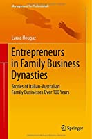 Entrepreneurs in Family Business Dynasties Front Cover