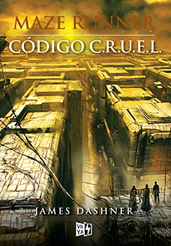 Código C.R.U.E.L. (Maze Runner) (Spanish Edition) by [Dashner, James]