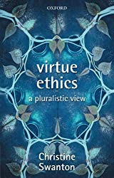 Virtue Ethics: A Pluralistic View