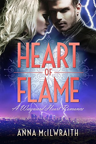 Heart of Flame by [McIlwraith, Anna]