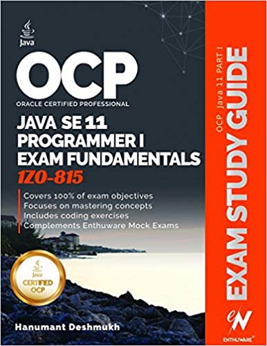 OCP Oracle Certified Professional Java SE 11 Programmer I Exam Fundamentals 1Z0-815