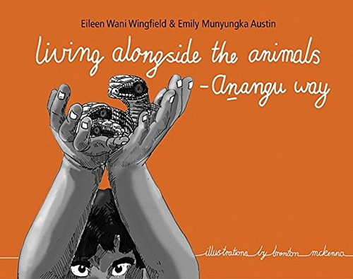 Living Alongside the Animals - Anangu Way