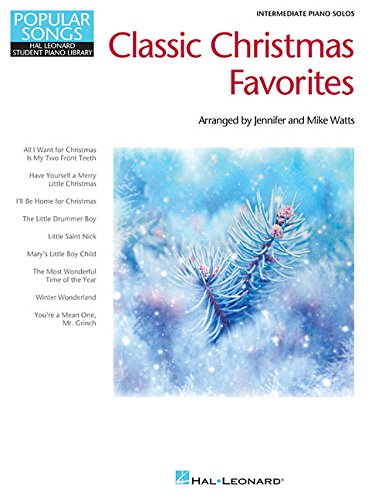 Classic Christmas Favorites: Popular Songs Series Intermediate Piano Solos (Hal Leonard Student Piano Library, Popular Songs) (Favorite Christmas Song Lyrics)
