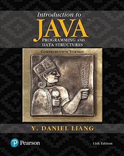 Introduction to Java Programming and Data Structures, Comprehensive Version (11th Edition) by Pearson