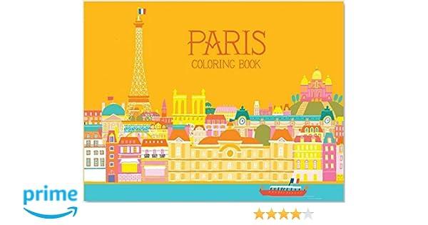 Paris Coloring Book: Gloria Fowler, Min Heo: 9781623260484: Books ...