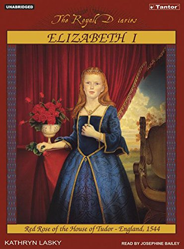 Download Elizabeth I: Red Rose of the House of Tudor, England, 1544 (Royal Diaries) pdf