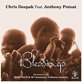 (Organic Mix): Chris Deepak Feat. Anthony Poteat: MP3 Downloads
