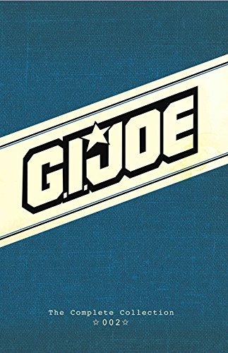 (G.I. JOE: The Complete Collection Volume 2 (GI JOE COMPLETE COLLECTION))