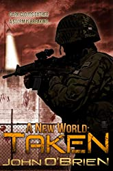 A New World: Taken (English Edition)