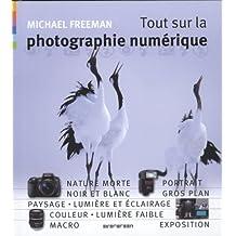 Tout sur la photographie numérique