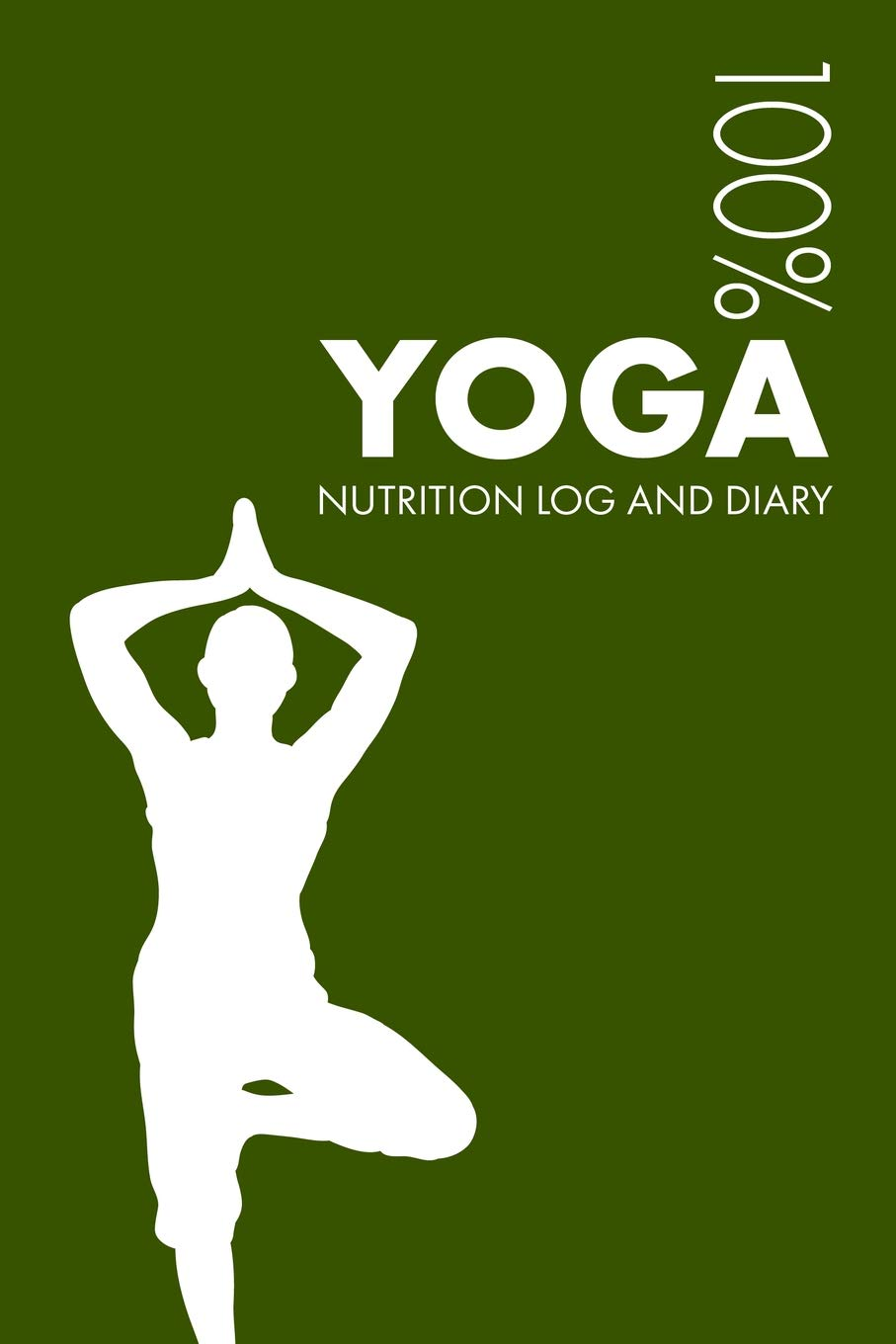 Yoga Nutrition Journal: Daily Yoga Nutrition Log and Diary ...