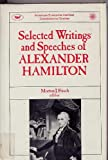 Selected Writings and Speeches of Alexander Hamilton, Frisch, 0844735531
