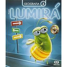 Projeto Lumirá. Geografia. 3º Ano - 2ª Ed. - 2015