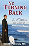 No Turning Back, Donald H. Calloway, 1596142103