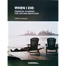 When I Die: Financial Planning for Life and Death 2014