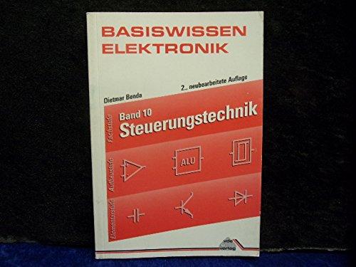 Basiswissen Elektronik, Bd.10, Steuerungstechnik