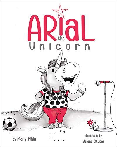 Arial, the Unicorn (UnicornPreneur Book 1)