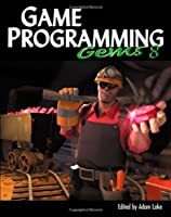 Game Programming Gems 8 Front Cover