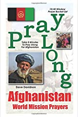 Pray Along Afghanistan World Mission Prayers: Take 8 Minutes to Pray Along for Afghanistan (1040 Window Prayer Bucket List) Paperback