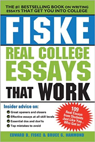 com fiske real college essays that work  fiske real college essays that work 2nd edition