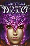 La ragazza drago : la prima trilogia