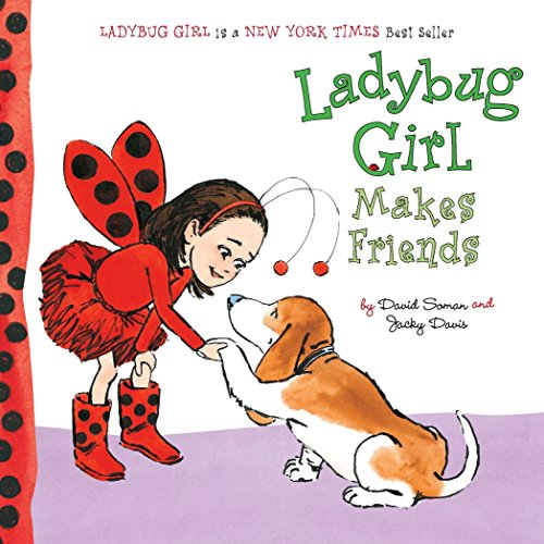 Ladybug Girl Makes Friends ()