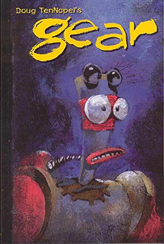 Gear [Doug Tennapel] (Tapa Blanda)