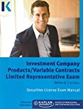 Kaplan Series 6 Securities License Exam Manual, Investment Company Products/Variable Contracts Limited Representative Exam, 9th Edition 2015 offers