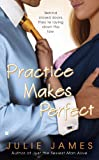 Front cover for the book Practice Makes Perfect by Julie James