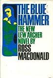 The Blue Hammer, Ross MacDonald, 0394404254