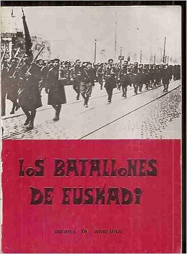 Batallones De Euskadi, Los (Colección