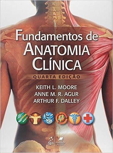 Fundamentos De Anatomia Clinica (Em Portuguese do Brasil): Keith L ...