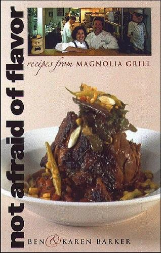 Not Afraid of Flavor: Recipes from Magnolia Grill ebook