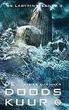 De doodskuur (De labyrintrenner) Livre Pdf/ePub eBook